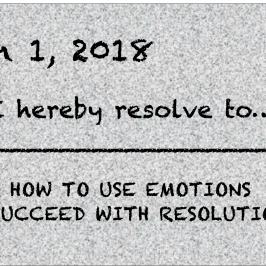 Resolutions and Emotions